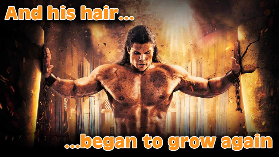 """… and his hair began to grow again"""